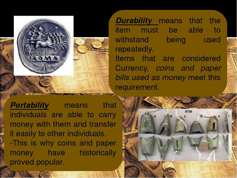 Durability means that the item must be able to withstand being used repeatedl...