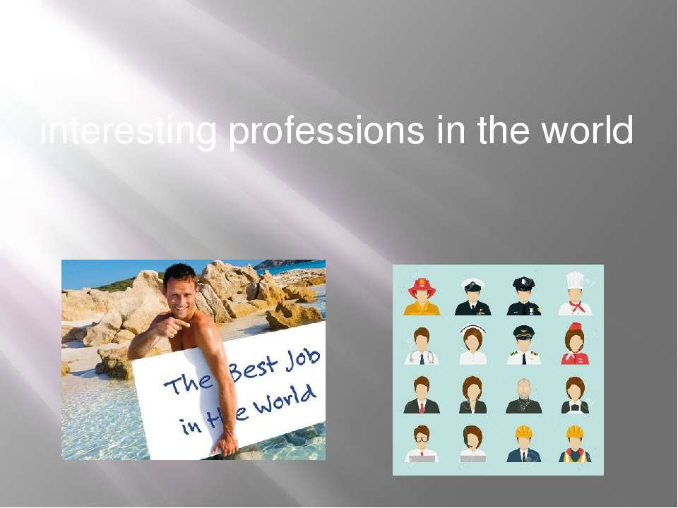 interesting professions in the world
