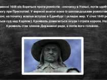 Навесні 1648 він бореться проти роялістів - спочатку в Уельсі, потім здобуває...