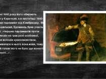У квітні 1640 року його обирають депутатом у Короткий, а в листопаді 1640-го ...