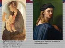 Мадонна з немовлям(1498). Один із найперших творів майстра. ЦюфрескуРафаель...