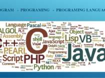 PROGRAM - PROGRAMING - PROGRAMING LANGUAGE