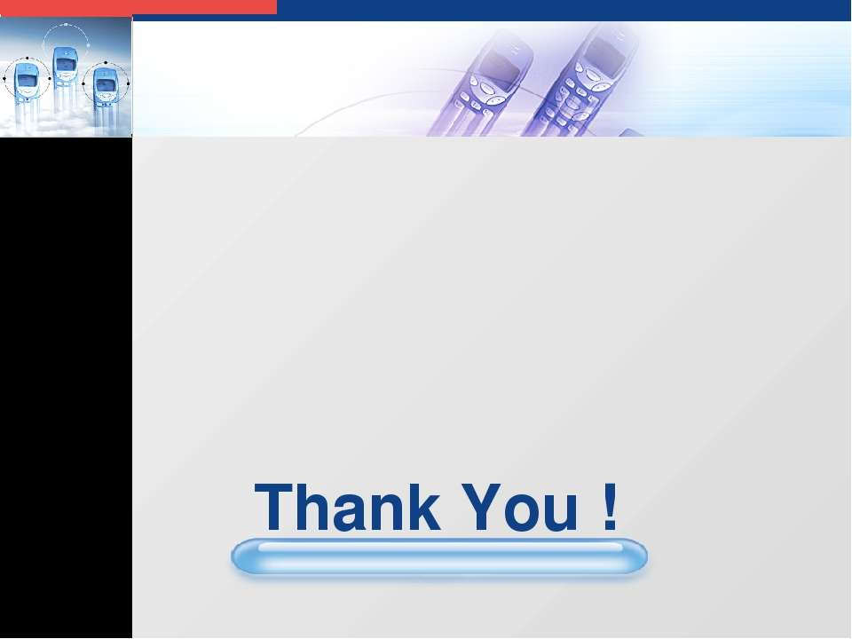 Thank You ! LOGO LOGO