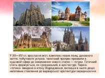 У XII—XVст. зростання міст, комплекс нових явищ духовного життя, побутового ...