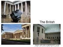 The British Museum Британський музей The British Museum is a museum of human ...