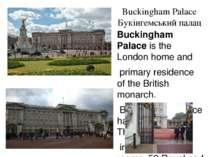 Buckingham Palace Букінгемський палац Buckingham Palace is the London home an...