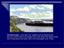 """The Mississippi – """"Old man river"""" together with its tributaries the Missouri ..."""