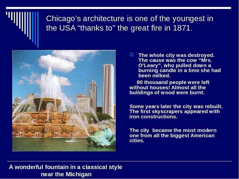 """Chicago's architecture is one of the youngest in the USA """"thanks to"""" the grea..."""