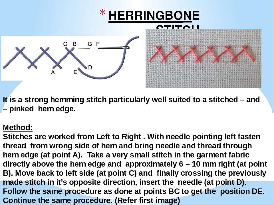 HERRINGBONE STITCH It is a strong hemming stitch particularly well suited to ...