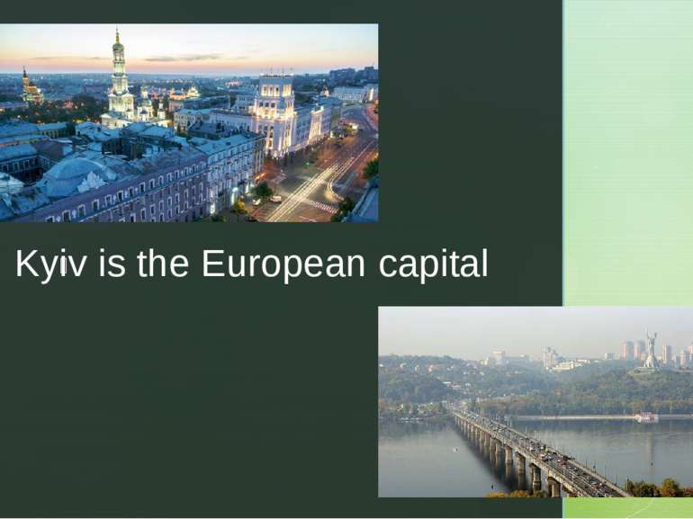 Kyiv is the European capital z