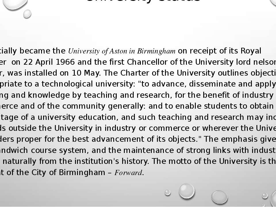 University status It officially became theUniversity of Aston in Birmingham...