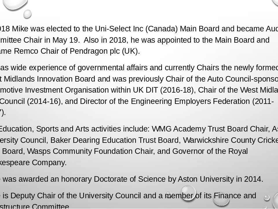 In 2018 Mike was elected to the Uni-Select Inc (Canada) Main Board and became...