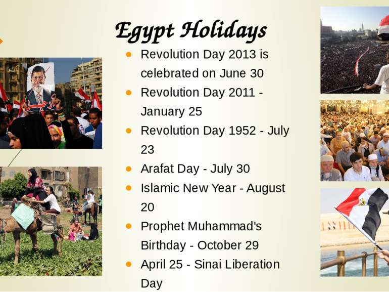Revolution Day 2013 is celebrated on June 30 Revolution Day 2011 - January 25...
