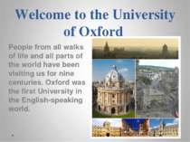 Welcome to the University of Oxford People from all walks of life and all par...