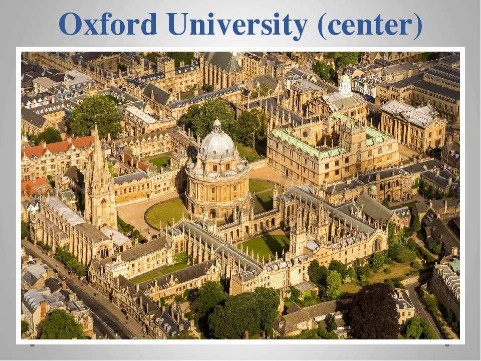 Oxford University (center)