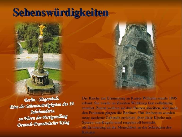 Sehenswürdigkeiten Die Kirche zur Erinnerung an Kaiser Wilhelm wurde 1895 erb...