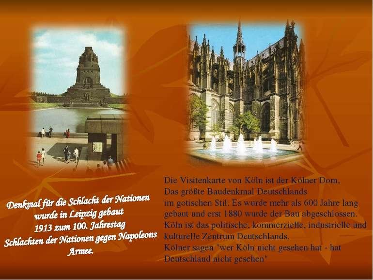 Die Visitenkarte von Köln ist der Kölner Dom, Das größte Baudenkmal Deutschla...