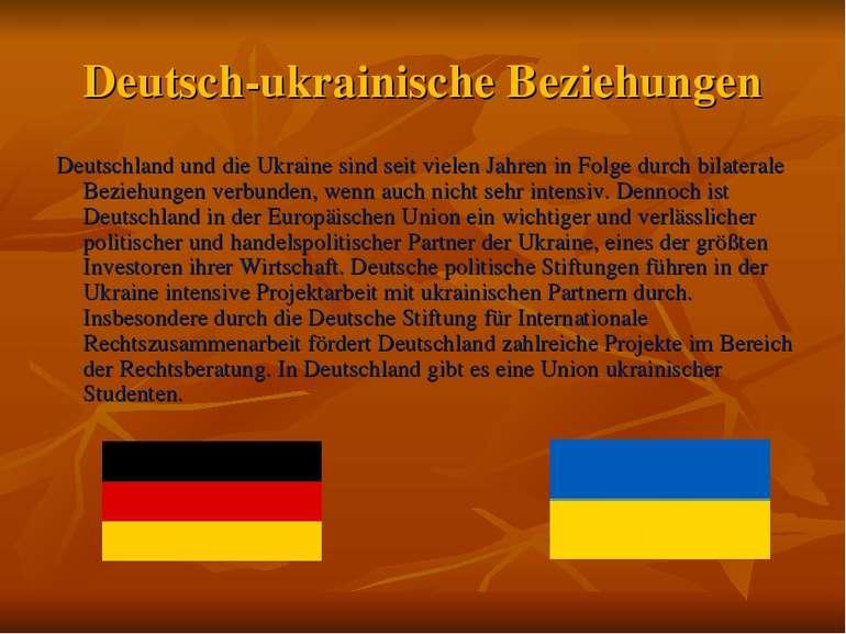 Deutsch-ukrainische Beziehungen Deutschland und die Ukraine sind seit vielen ...