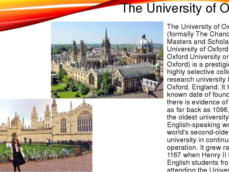 The University of Oxford The University of Oxford (formally The Chancellor Ma...