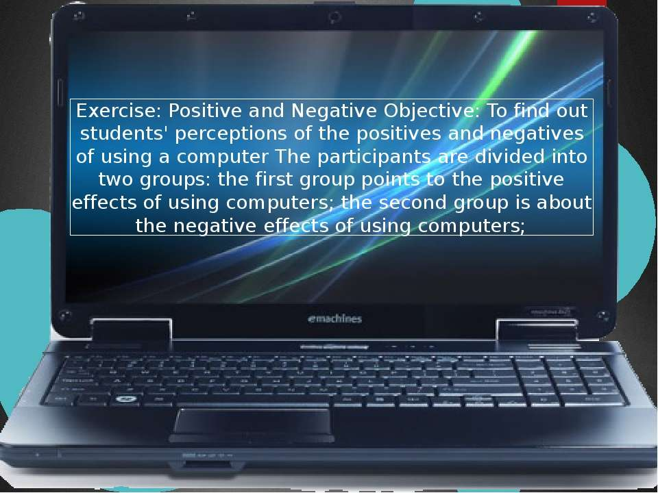 Exercise: Positive and Negative Objective: To find out students' perceptions ...