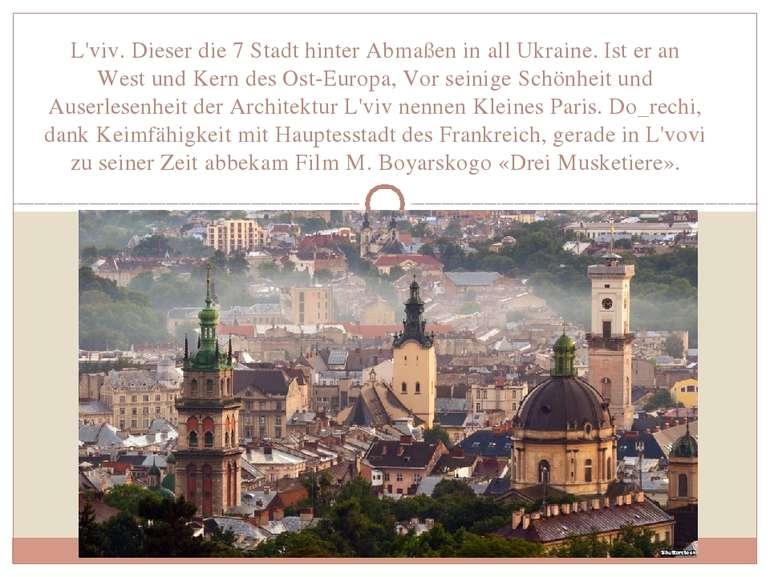 L'viv. Dieser die 7 Stadt hinter Abmaßen in all Ukraine. Ist er an West und K...