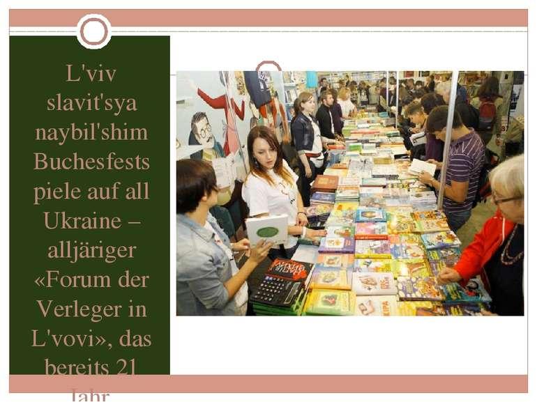 L'viv slavit'sya naybil'shim Buchesfestspiele auf all Ukraine – alljäriger «F...