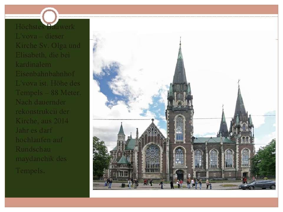 Höchstes Bauwerk L'vova – dieser Kirche Sv. Olga und Elisabeth, die bei kardi...