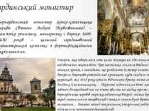 Бернардинський монастир Бернардинський монастир (греко-католицька церква Свят...