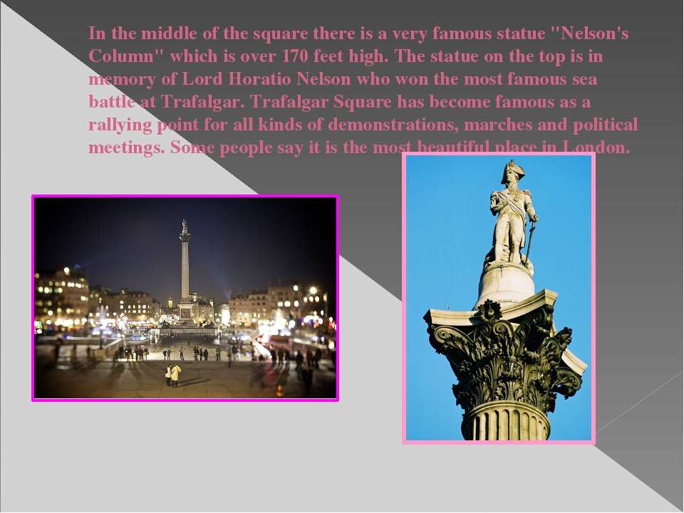 """In the middle of the square there is a very famous statue """"Nelson's Column"""" w..."""