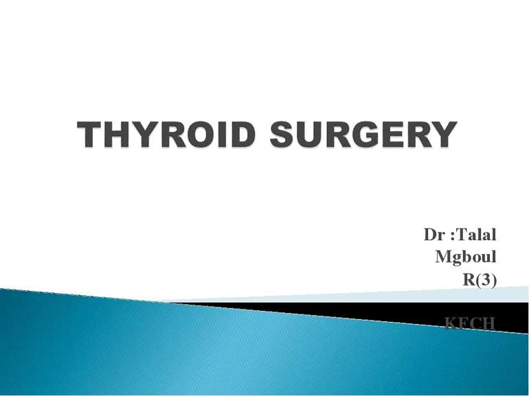 Dr :Talal Mgboul R(3) KFCH