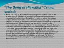 """The Song of Hiawatha"" Critical Analysis While The Song of Hiawatha was round..."