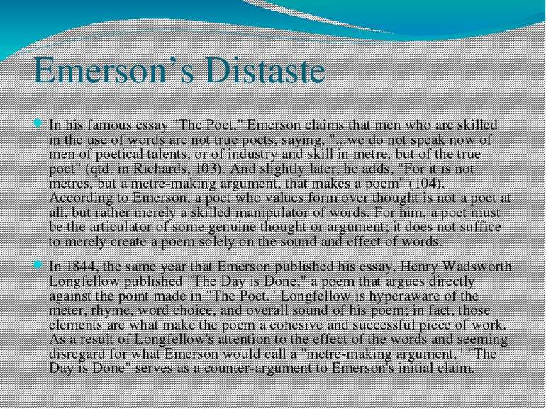 """Emerson's Distaste In his famous essay """"The Poet,"""" Emerson claims that men wh..."""