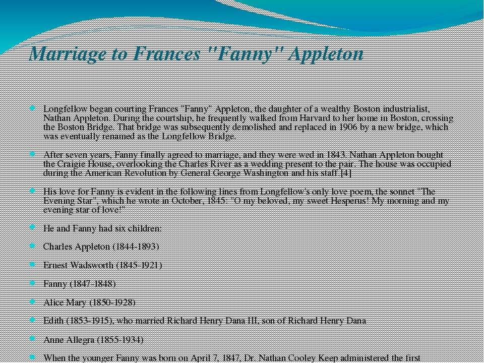 """Marriage to Frances """"Fanny"""" Appleton Longfellow began courting Frances """"Fanny..."""