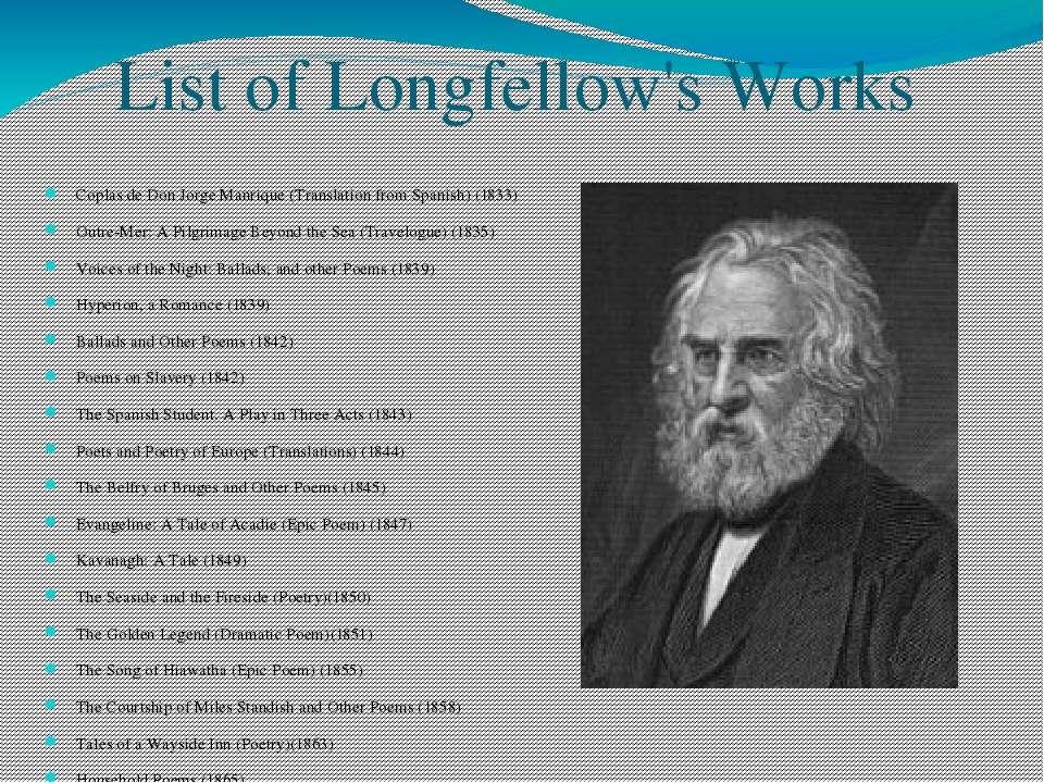 List of Longfellow's Works Coplas de Don Jorge Manrique (Translation from Spa...
