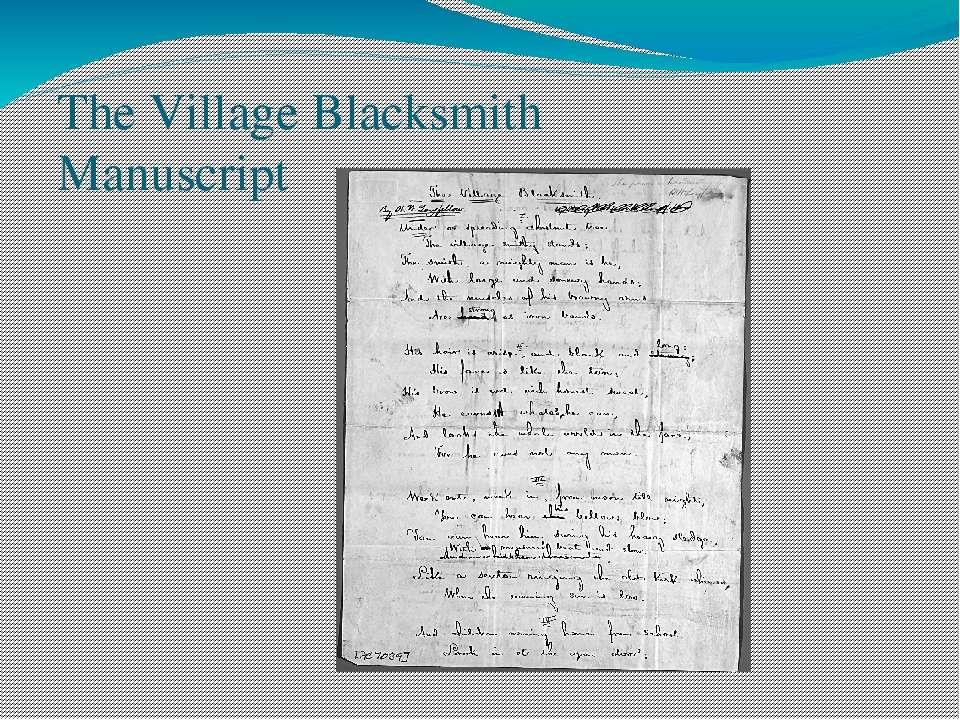 The Village Blacksmith Manuscript