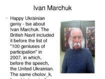 Ivan Marchuk Happy Ukrainian geniy - tse about Ivan Marchuk. The British Navi...