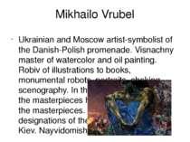 Mikhailo Vrubel Ukrainian and Moscow artist-symbolist of the Danish-Polish pr...