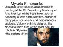 Mykola Pimonenko Ukrainian artist-painter, academician of painting of the St....