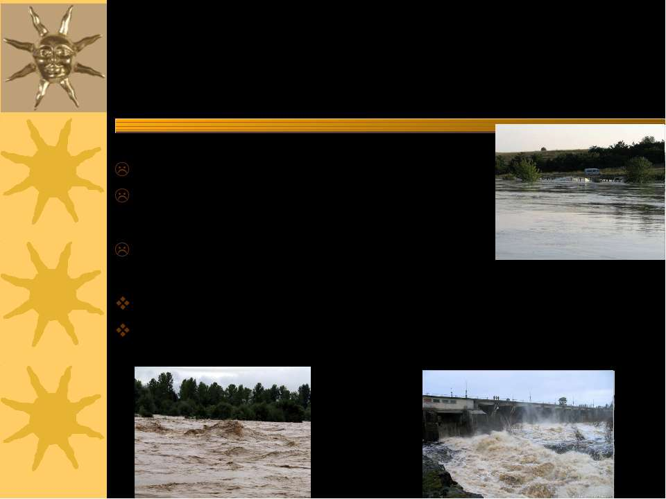 Паводки – раптове стихійне короткочасне підняття рівня води в річці в результ...