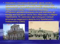 Навчався у Снятинській міській, школі, потім у польських гімназіях у Коломиї ...
