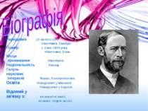 Народився 22 лютого 1857 Німеччина, Гамбург Помер 1 січня 1894 року Німеччина...