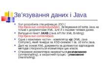 Зв'язування даних і Java Sun розробила специфікацію JDO (http://java.sun.com/...