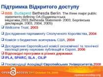 Підтримка Відкритого доступу BBB. Budapest Bethesda Berlin. The three major p...