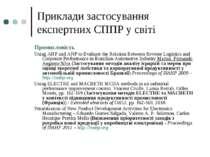 Приклади застосування експертних СППР у світі Промисловість Using AHP and ANP...