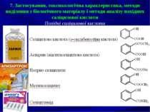 7. Застосування, токсикологічна характеристика, методи виділення з біологічно...