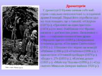 Драматургія У драматургії Франко виявив себе май-стром соціально-психологічно...