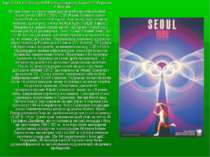 Ігри XXIV Олімпіади 1988 Сеул (Південна Корея) 17 Вересня - 2 Жовтня На цих І...
