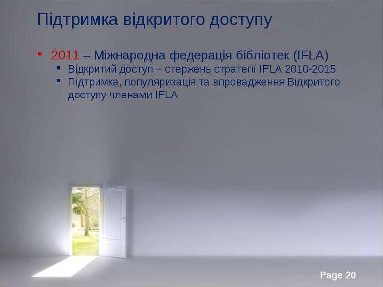 Підтримка відкритого доступу 2011 – Міжнародна федерація бібліотек (IFLA) Від...