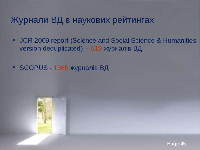 Журнали ВД в наукових рейтингах JCR 2009 report (Science and Social Science &...