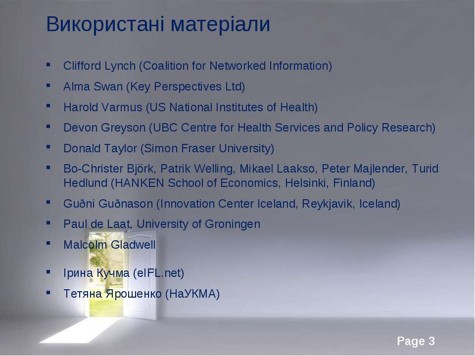 Використані матеріали Clifford Lynch (Coalition for Networked Information) Al...